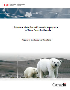 Cover of the publication: Evidence of the Socio-Economic Importance of Polar Bears for Canad